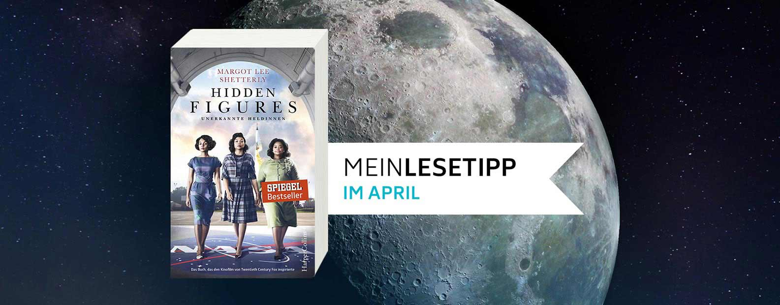 Rezension: Hidden Figures – Unerkannte Heldinnen von Margot Lee Shetterly